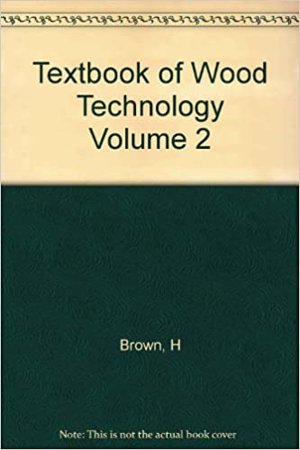 textbook of wood technology vol 2
