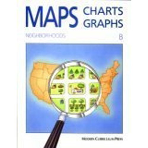 Maps,Charts, Graphs: Neighborhoods, Level B (Maps Charts And Graphs Level A compare prices)