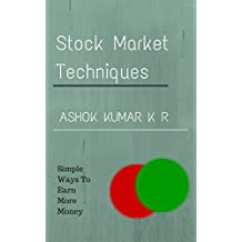 Stock Market Techniques: Simple Ways To Earn More Money