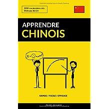 Apprendre le chinois - Rapide / Facile / Efficace: 2000 vocabulaires clés