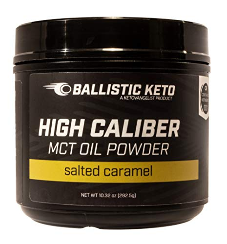 BALLISTIC KETO MCT Oil Powder: Salted Caramel – Medium Chain Triglycerides – C8 & C10 – Perfect Brain Fuel