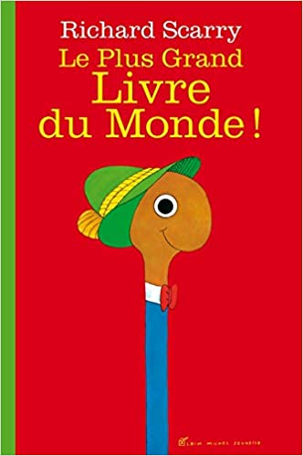 Le Plus Grand Livre Du Monde French Language Version Of