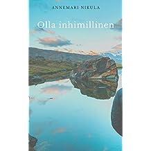 Olla inhimillinen (Finnish Edition)