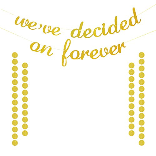 We've Decided On Forever Banner Gold Glittery | Engagement Announcement | Wedding Reception Decor | Engagement Bridal Shower Wedding Anniversary Party Decorations Supplies | Extra Gold Glittery Circle ()
