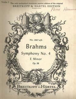 Brahms Symphony No.4 Violin I Part Breitkopf & Hartel Edition Nr.2807 a/b