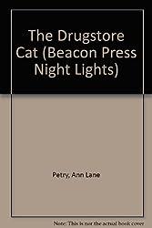 The Drugstore Cat (Beacon Press Night Lights)