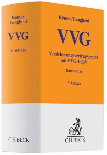 Versicherungsvertragsgesetz VVG: mit VVG-Informationspflichtenverordnung