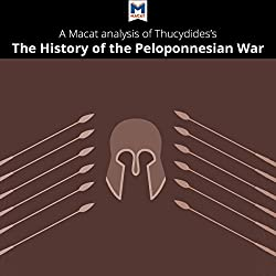 A Macat Analysis of Thucydides' History of the Peloponnesian War
