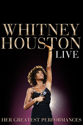 Whitney Houston Live: Her Greatest Performances by