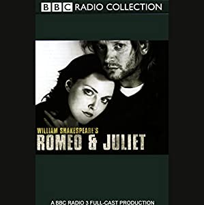Romeo & Juliet (Dramatized) Hörspiel