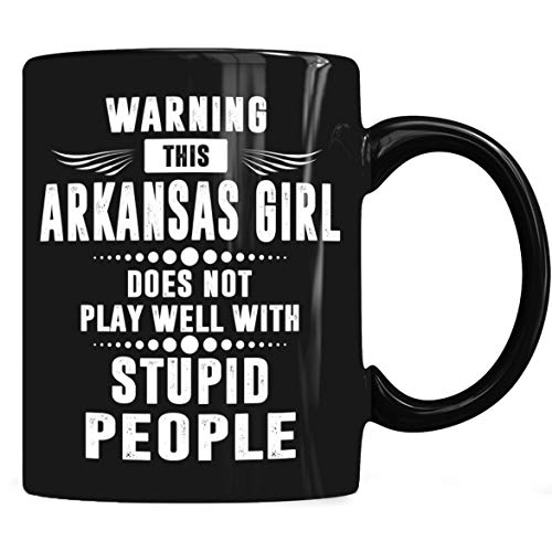 Arkansas Girl Play Stupid People Mug, Arkansas Coffee Mug 11oz Gift Black Tea Cups ()