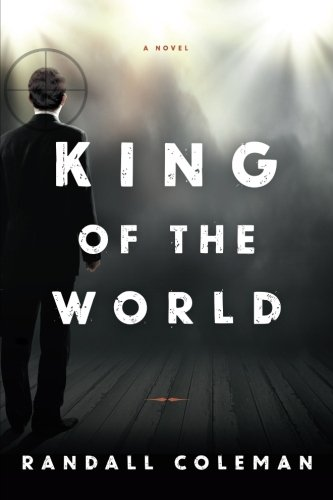 King of the World: A Novel