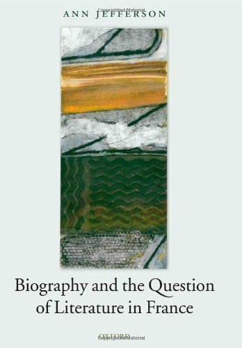 Biography and the Question of Literature in France Pdf