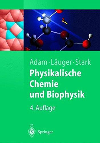 Physikalische Chemie und Biophysik (Springer-Lehrbuch)