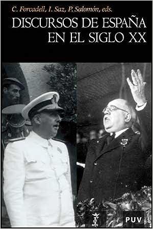 Discursos de España en el siglo XX: 70 (Història): Amazon.es ...