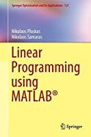 Linear Programming Using MATLAB Front Cover