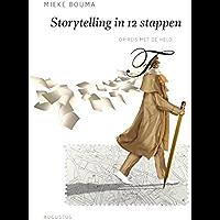 Storytelling in 12 stappen (De schrijfbibliotheek)