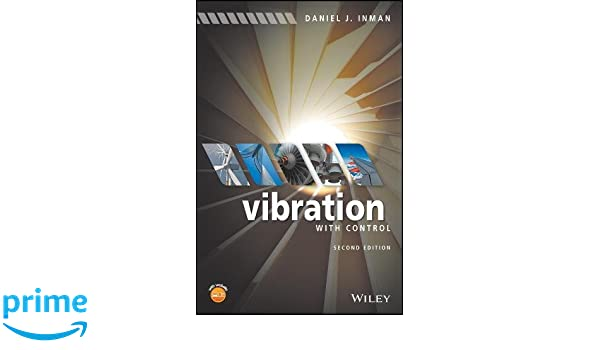 Vibration with control daniel j inman 9781119108214 amazon vibration with control daniel j inman 9781119108214 amazon books fandeluxe Choice Image