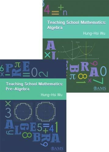 Teaching School Mathematics: From Pre-Algebra to Algebra pdf