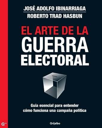 El arte de la guerra electoral descargar gratis