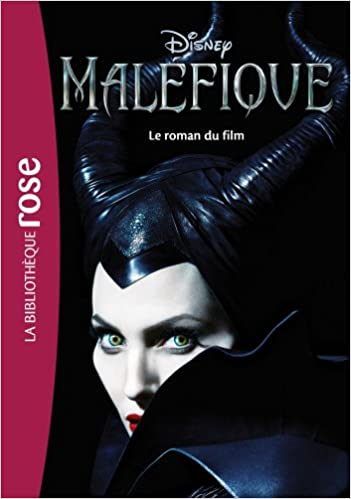 Amazon Fr Malefique Le Roman Du Film Walt Disney