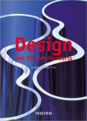 Design of the 20th Century by Charlotte Fiell (2000-04-25)