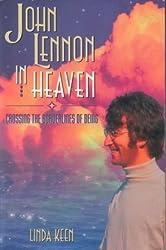John Lennon in Heaven: Crossing the Borderlines of Being