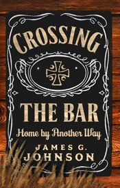 Download Crossing the Bar: Home by Another Way pdf epub