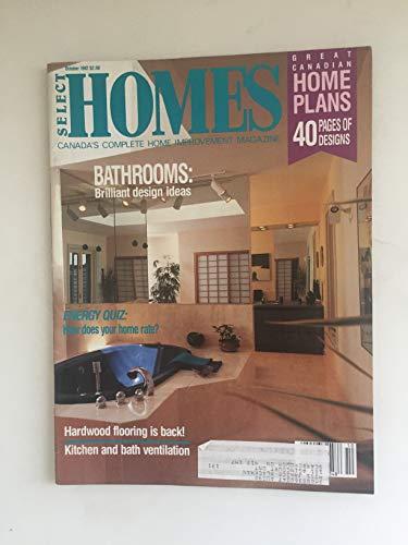 Select Homes Canada`s Complete Home Improvement Magazine - October 1987 - Bathrooms : Brilliant design ideas - Hardwood flooring is back!