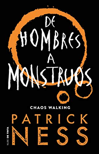 De hombres a monstruos / Monsters of Men (Chaos Walking)  [Ness, Patrick] (Tapa Blanda)