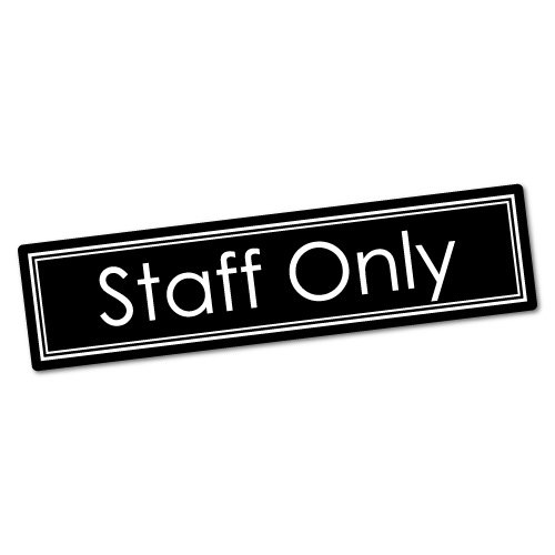 Staff Only Door Sign Restaurant Shop Office Sticker Decal Shopfront Trading Sticker Collective