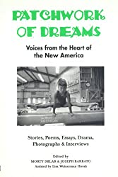 Patchwork of Dreams: Voices from the Heart of the New America (Ethnic Diversity Series, No 5)