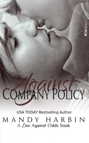Against Company Policy (Love Against Odds) (Volume 1) PDF