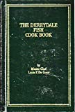 The Derrydale Cook Books of Fish and Game, Louis P. De Gouy, 0932558410