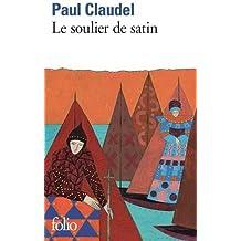 Le Soulier De Satin (Folio Series: No.774) (French Edition)