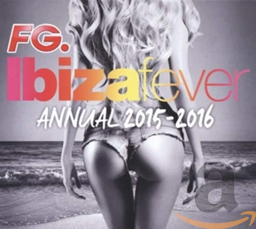 Detroit Purchase Mall Ibiza Fever Annual 2015-2016 Various