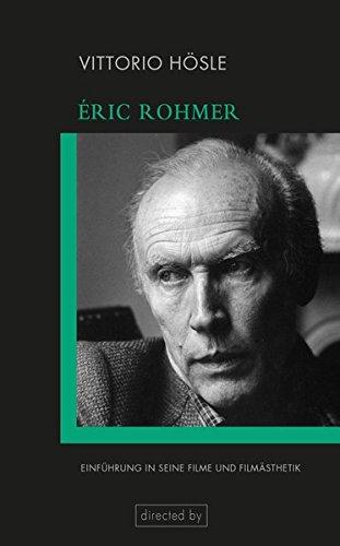 Éric Rohmer: Einführung in seine Filme und Filmästhetik (directed by) Taschenbuch – 5. Februar 2018 Vittorio Hösle Verlag Wilhelm Fink 3770562437 2000 bis 2009 n. Chr.
