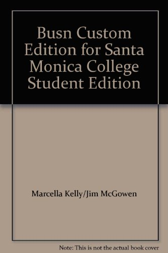 Busn Custom Edition for Santa Monica College Student Edition