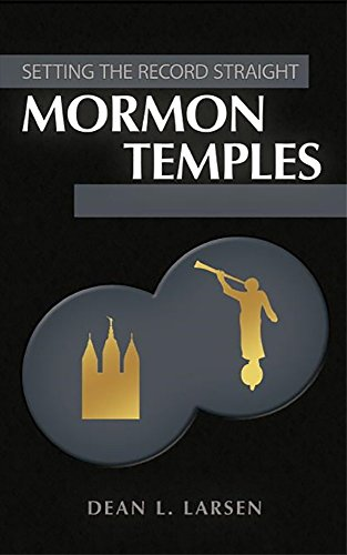 BEST! Mormon Temples (Setting The Record Straight)<br />WORD