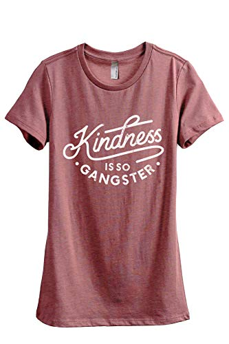 Thread Tank Kindness is So Gangster Women's Fashion Relaxed T-Shirt Tee Heather Rouge Large]()