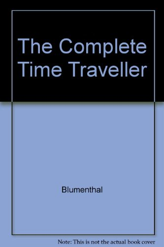 The Complete Time Traveler