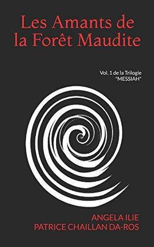 les-amants-de-la-foret-maudite-vol-1-de-la-trilogie-messiah-french-edition