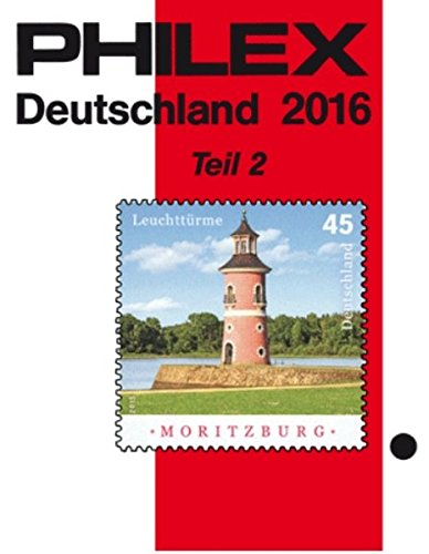 PHILEX Deutschland 2016 Teil 2: Gemeinschaftsausgaben, Bundesrepublik Deutschland, Berlin,