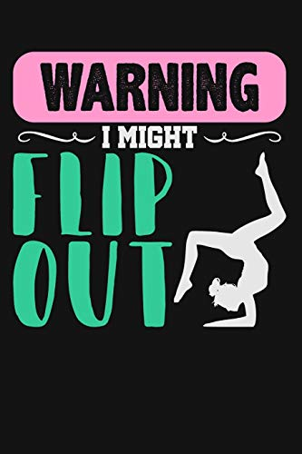 Warning I Might Flip Out: Lined Journal Notebook for Cheerleaders, Cheerleading Coaches, Cheer Teams & Squads, Cheer Moms por Cricket Press, Happy
