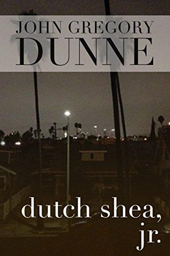 Dutch Shea by John Gregory Dunne