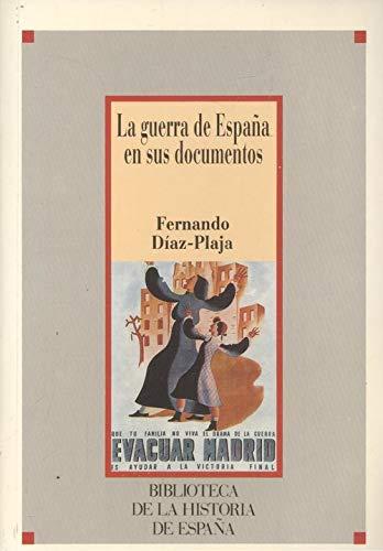 Guerra de España en sus documentos, la: Amazon.es: Diaz-Plaja, Fernando: Libros