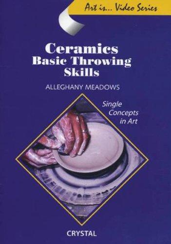 (Ceramics: Basic Throwing Skills)