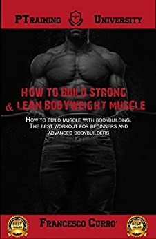 build strong lean bodyweight muscle ebook