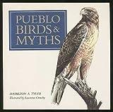 Pueblo Birds and Myths, Hamilton Tyler, 0873585194