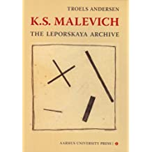 K.S. Malevich: The Leporskaya Archive